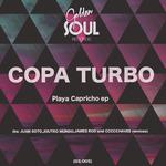 Playa Capricho EP (inc Juan Soto,Joutro Mundo,James Rod & Ccccchaves Remixes)