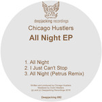 CHICAGO HUSTLERS - All Night EP (Front Cover)