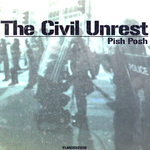 PISH POSH - The Civil Unrest (Front Cover)