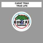 CARAT TRAX - True Life (Front Cover)