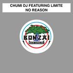 CHUMI DJ feat LIMITE - No Reason (Front Cover)