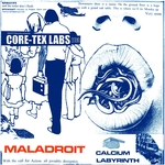 MALADROIT - Core-Tex Labs Vol 15: Calcium Labyrinth (Front Cover)
