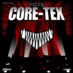 Core-Tex Labs Vol 9: Vote Core Tex