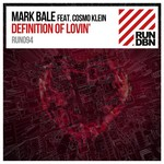 MARK BALE feat COSMO KLEIN - Definition Of Lovin' (Front Cover)