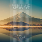 VARIOUS - Freisinn Und Nichts Tun Vol 1 (Front Cover)