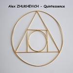 ALEX ZHUKHEVICH - Quintessence (Front Cover)