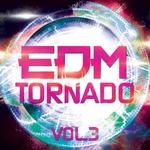 VARIOUS - EDM Tornado Vol 3 (Front Cover)