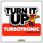 TURBOTRONIC - Turn It Up (Front Cover)