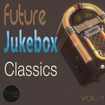 Future Jukebox Classics Vol 1