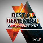 VARIOUS - Best Of Remember 7: Compilation Tracks (Front Cover)