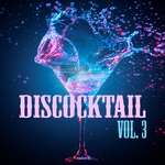 Discocktail Vol 3