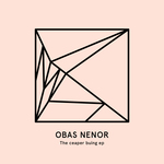 OBAS NENOR - The Ceaper Buing EP (Front Cover)
