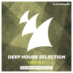 Armada Deep House Selection Vol 12 (The Finest Deep House Tunes)