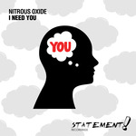 NITROUS OXIDE - I Need You (Front Cover)