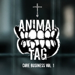 ANIMAL TAG - Core Business Vol 1 (Front Cover)