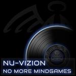 NU-VIZION - No More Mindgames (Front Cover)