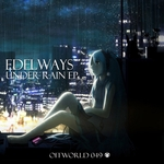 EDELWAYS - Under Rain EP (Front Cover)