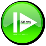 ALEX MINE - Low Down EP (Front Cover)