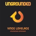 VINCE LOVELACE - Unconscious Expression (Front Cover)