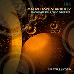 MATAN CASPI/STAN KOLEV - Chocolate Pills/H2O Drops EP (Front Cover)