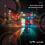 STEPHANE DX - Life Was A Party EP (Front Cover)