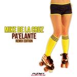 MIKE DE LA CRUZ - Pa'elante (Remix Edition) (Front Cover)