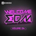 VARIOUS - Welcome EDM Vol 4 (Front Cover)