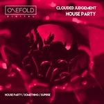 CLOUDED JUDGEMENT - House Party EP (Front Cover)