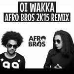 AFRO BROS - Oi Wakka (Front Cover)