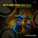 VARIOUS - Outta Limits - Spring 2016 - Side B (Front Cover)