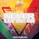 NOTARIAN - Never Let Me Go (Front Cover)