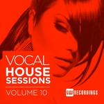 VARIOUS - Vocal House Sessions Vol 10 (Front Cover)