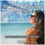 Electro Power: Ibiza Edition (The Finest Collection Of Electronic Dance Music)