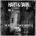 Hard & Dark Vol 8