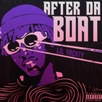 LIL YACHTY - After Da Boat (Front Cover)