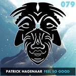 PATRICK HAGENAAR - Feel So Good (Front Cover)