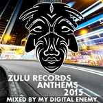 VARIOUS - Zulu Records Anthems 2015 (Front Cover)