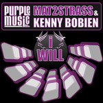 MAT2STRASS & KENNY BOBIEN - I Will (Front Cover)