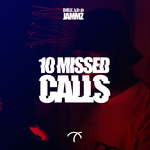 DREAD D/JAMMZ - 10 Missed Calls (Front Cover)