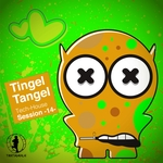 Tingel Tangel Vol 14 (Tech House Session)