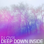 DJ OVIX - Deep Down Inside (Front Cover)