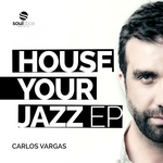 House Your Jazz EP