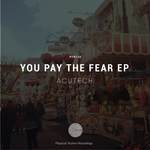 You Pay The Fear EP