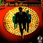 3RDFLOOR BROTHERS - So We Rise EP (Front Cover)