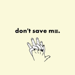 NATIVE PEOPLE - Don't Save Me (Front Cover)