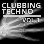 Clubbing Techno Vol 1