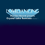 Crystal Lake Remixes Vol 1 (Glenview Records Presents)