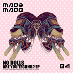 NO DOLLS - Are You Techno? EP (Front Cover)