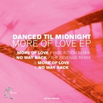 DANCED TIL MIDNIGHT - More Of Love EP (Front Cover)