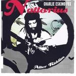 CHARLIE ESKIMO FOX - Nattorius/Alter Riddim (Front Cover)